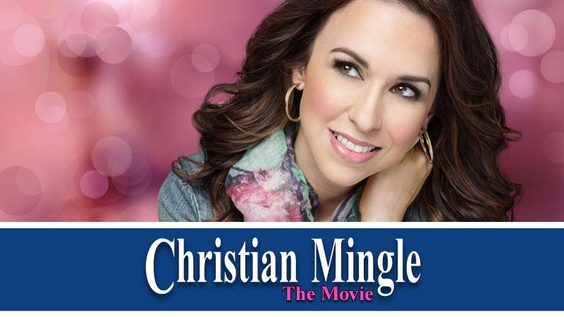 Christian Mingle: The Movie Christian Mingle