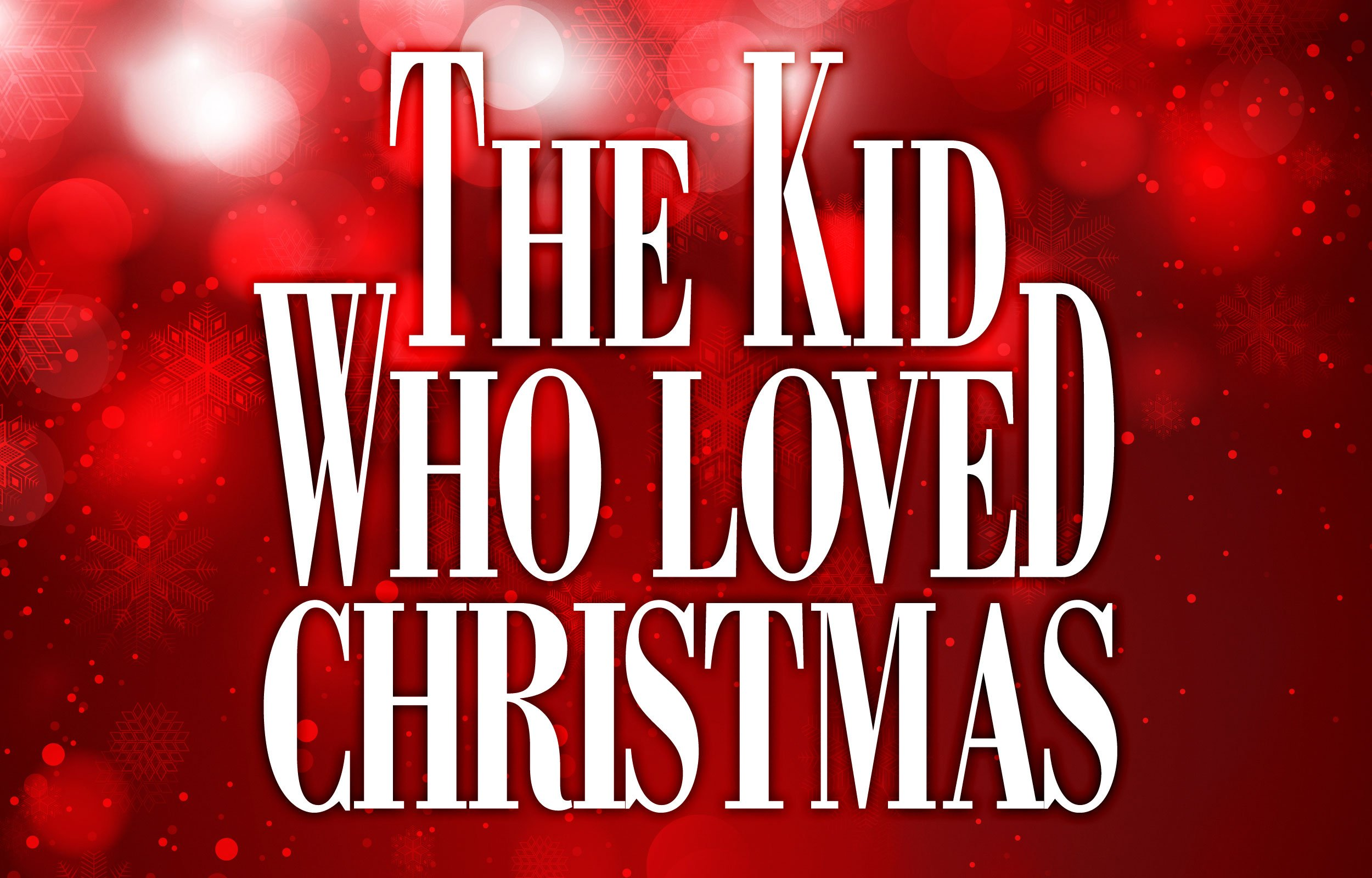 The Kid Who Loved Christmas - Movies - UPtv