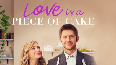 Love is a Piece of Cake